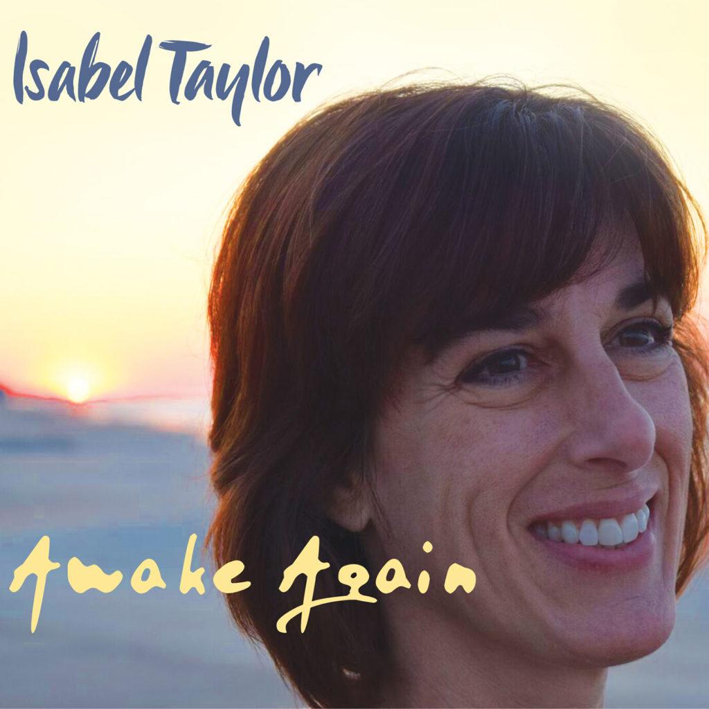 Isabel Taylor 'Awake Again'
